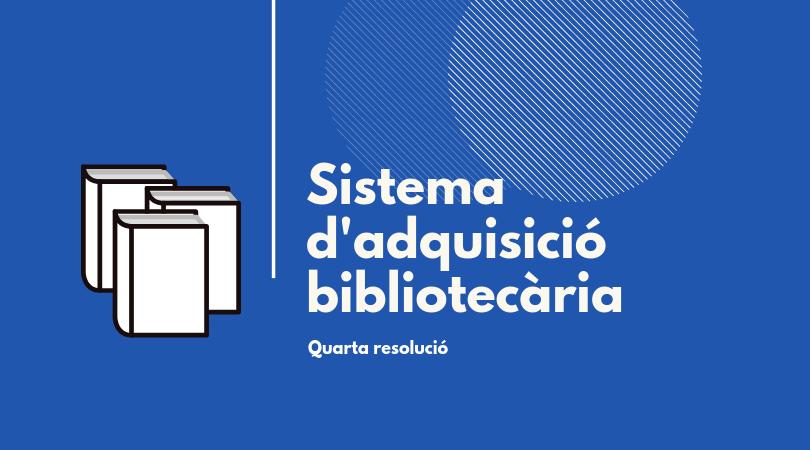 Sistema d'adquisició bibliotecaria